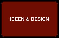 Ideen & Design
