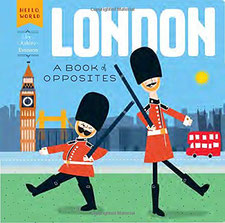 Baby Can Travel Store - London: A Book of Opposites