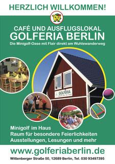 Die Golferia Berlin - Minigolfanlage, Café, direkt am Wuhlewanderweg. Ein lohnendes Ausflugsziel.