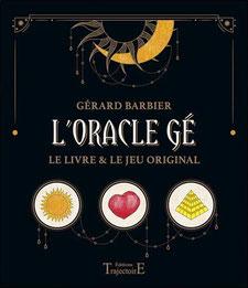 L'Oracle Gé , Pierres de Lumière, tarots, lithothérpie, bien-être, ésotérisme
