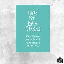 Postkarte Das ist kein Chaos