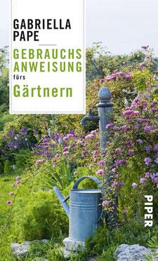 Gebrauchsanweisung fürs Gärtnern - Buchtipp