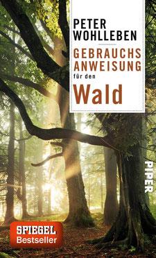 Gebrauchsanweisung für den Wald - Buchtipp Bestseller