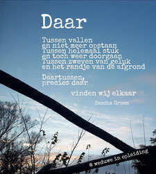 Gedicht Daar - Weduwe in Opleiding - Sascha Groen