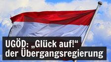 UGÖD: Glück Auf! der Übergangsregierung