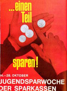 Weltspartag 1966. Einen Teil sparen! Plakat zur Jugendsparwoche. Jugendlicher zählt Schilling-Münzen.