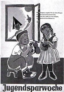 Wenn sorgsam umgehst Du mit allen Dingen und dazu noch sparsam bist ... Sparefroh mit Kindern. Plakat für die Jugendsparwoche, Weltspartag 1960. Plakat von Ernst Hartwagner, wahrscheinlicher aber Karl Köhler.