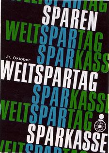 Sparen, Weltspartag, Sparkasse.  31.10.1968. Plakat der Sparkasse. Heinz Traimer.