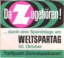 Dazugehören! ...durch eine Spareinlage am Weltspartag 1964. Strassenbahn-Plakat (37x32).