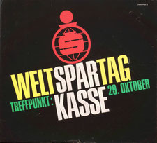 Poster: Weltspartag Treffpunkt: Sparkasse 29. Oktober. Plakat um 1959.
