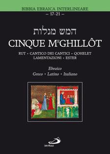 Cinque Meghillôt by Mauro Biglino
