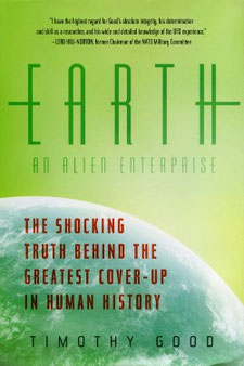 Earth: An Alien Enterprise by Timothy Good