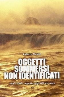 Oggetti sommersi non identificati by Roberto Pinotti