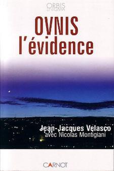 OVNIS l'Evidence by Jean Jacques Velasco Nicolas Montigiani