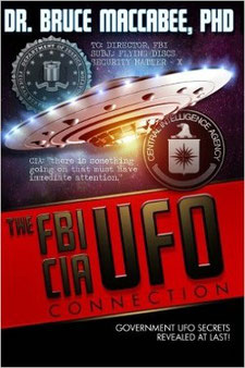The FBI-CIA-UFO Connection: The Hidden UFO Activities of USA Intelligence Agencies by Bruce Maccabee