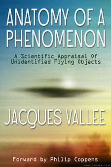 Anatomy of a Phenomenon by Jacques Vallee