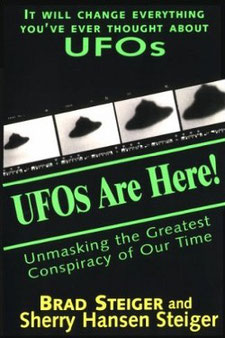 Ufos Are Here! by Brad Steiger