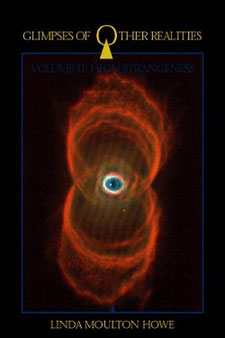Glimpses of Other Realities: Volume II: High Strangeness by Linda Moulton Howe