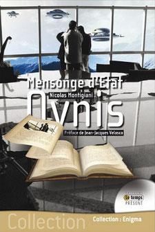 OVNIS  Mensonge d'Etat by Jean Jacques Velasco Nicolas Montigiani