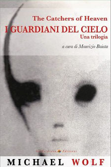I guardiani del cielo by Michael Wolf