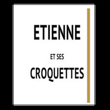 Etienne et ses croquettes - Produit artisanal - Heyd