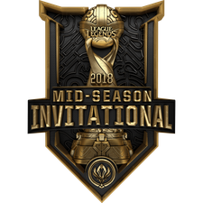 League of Legends Mid Season Invitational 2018 - LoL MSI 2018