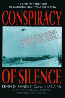 Conspiracy of Silence From Roswell to Project Blue Book by Kevin D. Randle