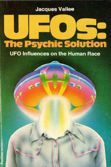 UFOs The psychic solution  - Jacques Fabrice Vallée