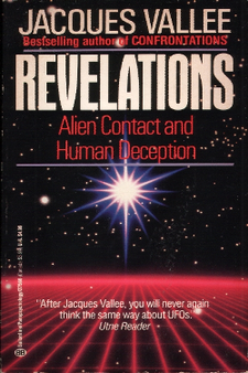 Revelations Alien contact and human depection - Jacques Fabrice Vallée