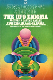 Challenge to science The ufo enigma - Jacques Fabrice & Janine  Vallée Forewoed by J. Allen Hinek