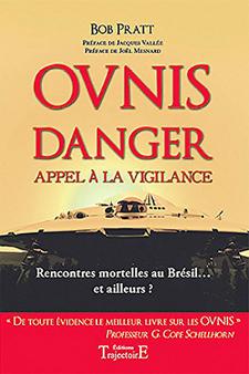 Ovnis - Danger - Appel à la vigilance by Bob Pratt