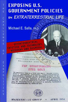 Exposing U.S. Government Policies on Extraterrestrial Life by Michael E. Salla