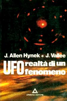 UFO realtà di un fenomeno by Josef  Allen Hynek & Jacque Vallee