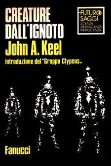 Creature dall'ignoto by John A. Keel