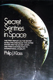 Secret Sentries in Space by Philip J. Klass