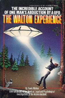 The Walton Experience by Travis Walton