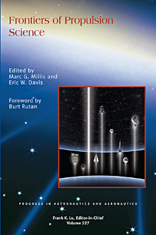 Frontiers of Propulsion Science by Marc G. Millis and Eric M. Davis