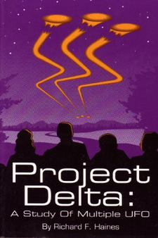 Project Delta - A Study of Multiple UFO By Richard F. Haines