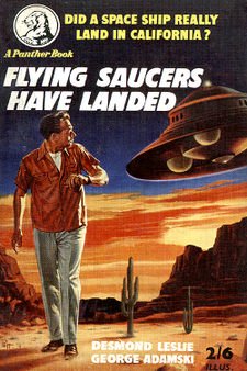 Flying saucers have landed by Desmond Leslie & George Adamski