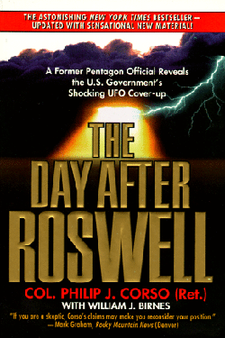 The day after Roswell by Col Philip J. Corso