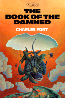 The Book of the Damned by Charles Hoy Fort