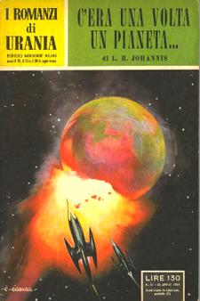 C'era una volta un pianeta ... By L. R. Johannis