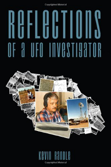 Reflections of a UFO Investigator by Kevin D. Randle