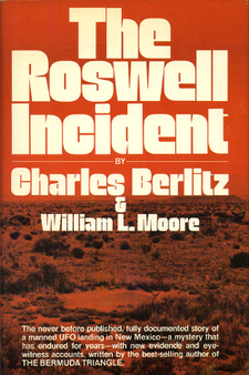 The Roswell Incident by Charles Berlitz & William L. Moore