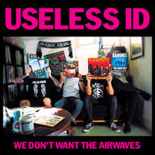 USELESS ID - W don't want the airwaves