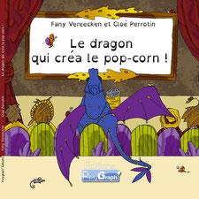L'album jeunesse Le dragon qui créa le pop-corn paru chez Pixygraph' Editions sur le blog de Cloé Perrotin
