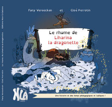 L'album jeunesse Le rhume de Liharina la dragonette paru aux Éditions NLA Créations sur le blog de Cloé Perrotin