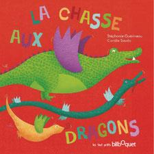 L'album jeunesse La chasse aux dragons paru chez Bilboquet Editions sur le blog de Cloé Perrotin