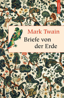 Briefe von der Erde - Geschenkbuch Weisheit, Band 26 von Mark Twain  Literatur