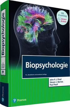 Biopsychologie Pearson Studium - Psychologie von John P. J. Pinel, Steven J. Barnes & Paul Pauli